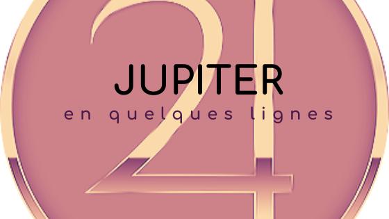 Jupiter en quelques lignes