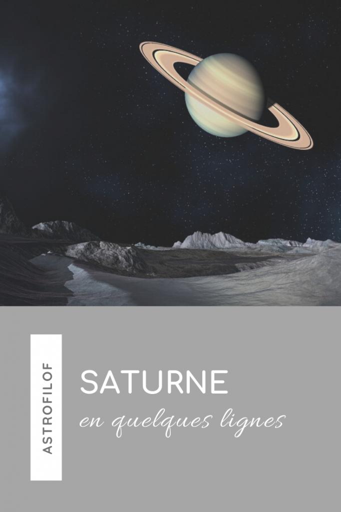 Saturne en quelques lignes