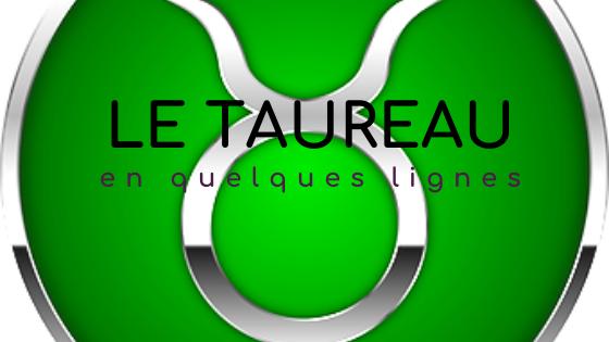 Le Taureau signe astrologique
