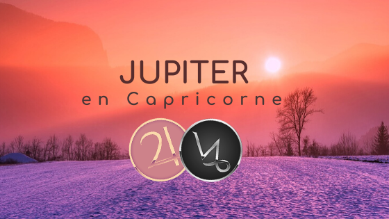 Jupiter en Capricorne