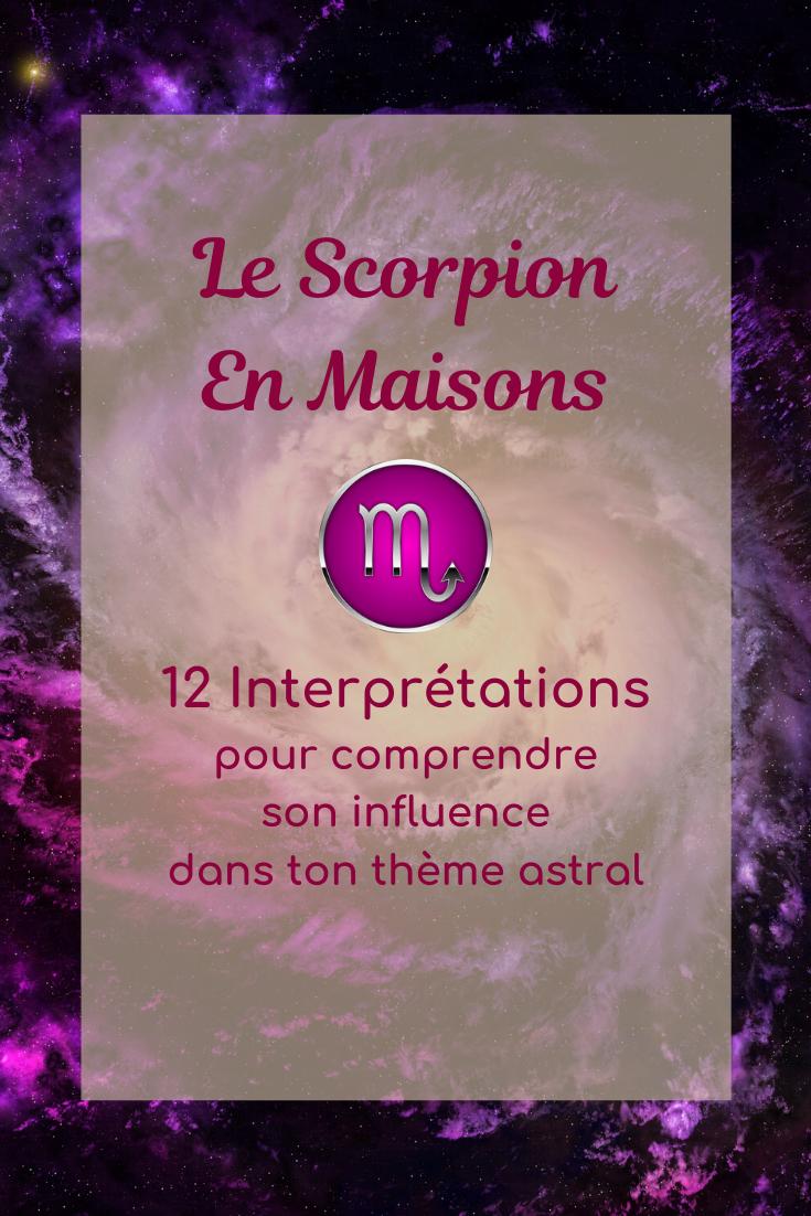 Le scorpion en maisons astrologiques
