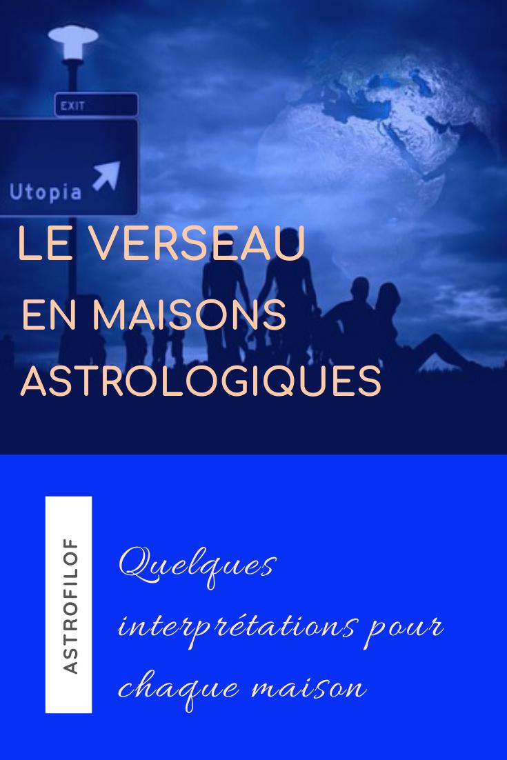 Le Verseau en maison astrologique