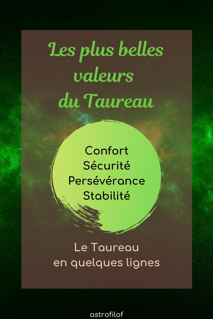 Les plus belles valeurs du Taureau
